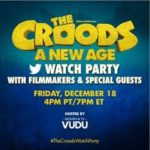 PVOD & Twitter Watch Party: The Croods: A New Age (FRI 12.18.20 @ 7PM)